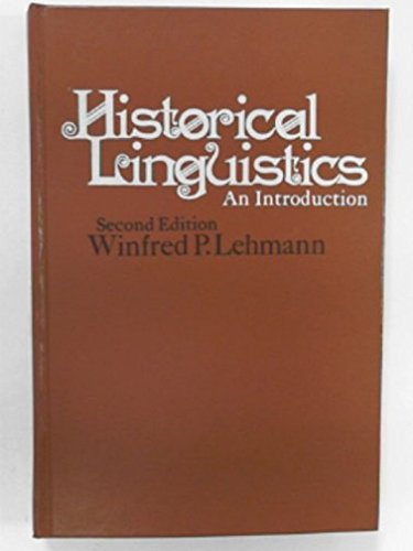 9780030783708: Historical Linguistics: An Introduction