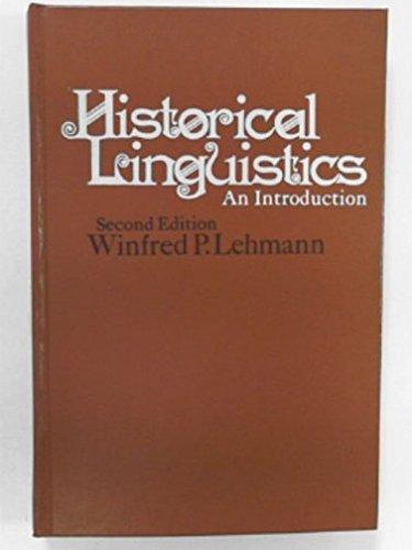 9780030783708: Historical Linguistics: An Introduction