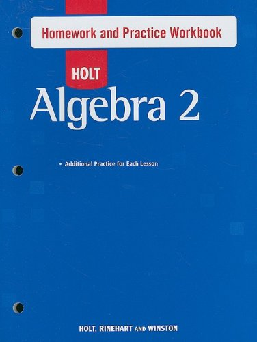 9780030784194: Holt Algebra 2: Homework and Practice Workbook