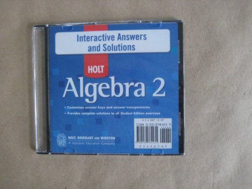 Holt Algebra 2 Interactive Answers and Solutions Cd-rom: HOLT