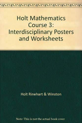 9780030784699: Holt Mathematics Course 3: Interdisciplinary Posters and Worksheets