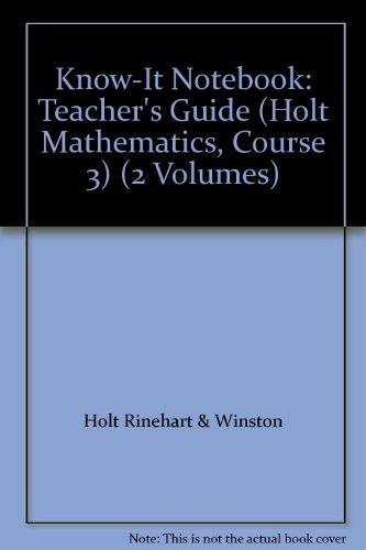 9780030784729: Know-It Notebook: Teacher's Guide (Holt Mathematics, Course 3) (2 Volumes)