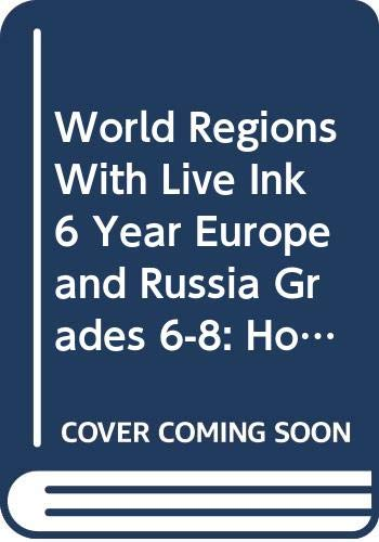 9780030785245: World Regions With Live Ink 6 Year Europe and Russia Grades 6-8: Holt World Regions