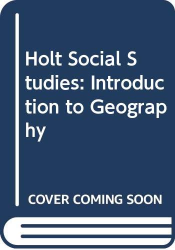 9780030785290: Holt Social Studies: Introduction to Geography