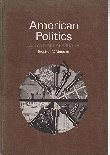 9780030785351: American Politics: A Systems Approach
