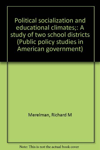 9780030786556: Political socialization and educational climates;: A study of two school districts (Public policy studies in American government)