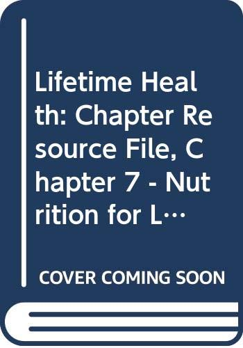 Holt Lifetime Health, Chapter Resource File 7,