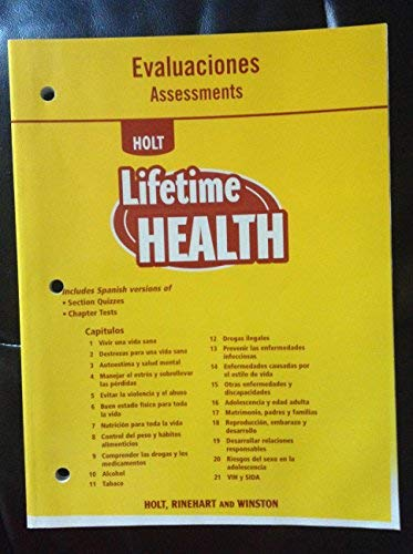 Holt Lifetime Health, Evaluaciones, Assessments
