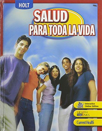 Holt Lifetime Health Student Edition (Spanish) Grades: Friedman