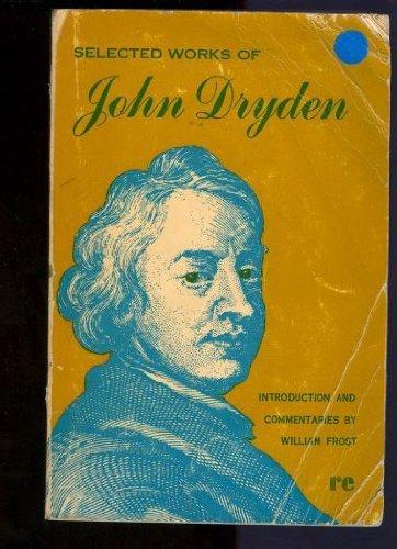 John Dryden Selected Works (Rinehart editions): John Dryden