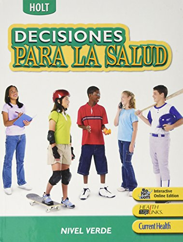 9780030788147: Decisions for Health: Student Edition, Spanish Level Red 2007