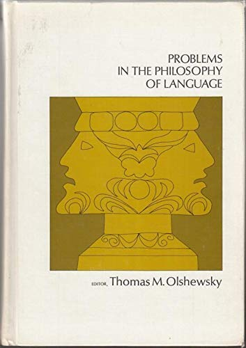 9780030789007: Problems in the Philosophy of Language