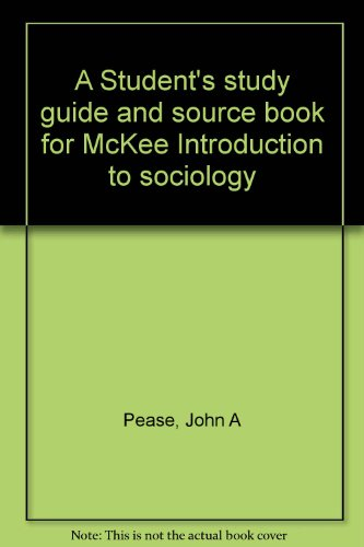 9780030789106: A Student's study guide and source book for McKee Introduction to sociology