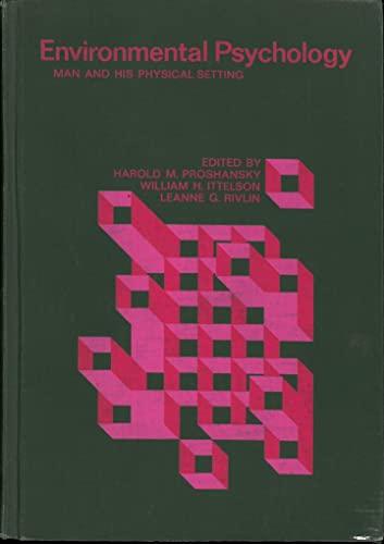 9780030789700: Environmental Psychology: Man and His Physical Setting