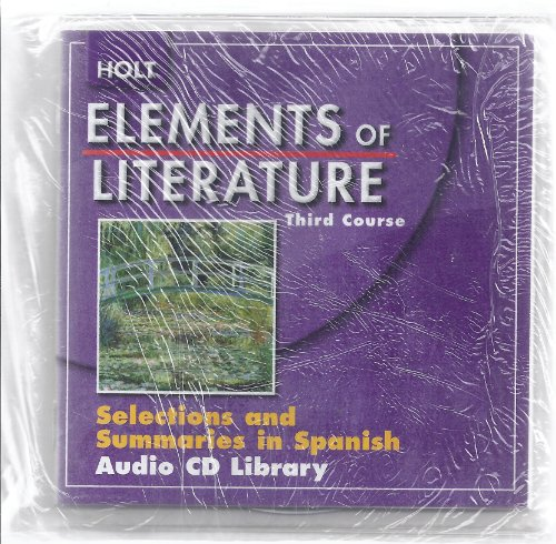 9780030789793: Elements of Literature Third Course Selections and Summaries in Spanish Audio Cd Library