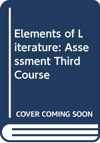 9780030789960: Elements of Literature: Assessment Third Course