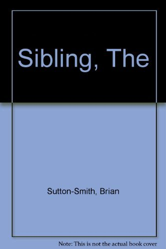 9780030790553: Sibling, The