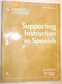9780030790560: Supporting Instruction in Spanish (Elements of Literature, 1st Course, Grade 7)