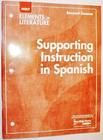 9780030790577: Elements of Literature: Spanish Supporting Instruction Second Course