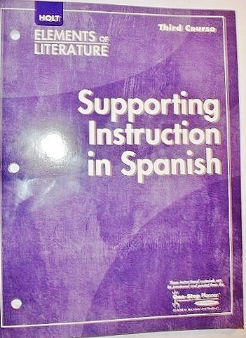 9780030790584: Supporting Instruction in Spanish (Elements of Literature, 3rd Course, Grade 9)