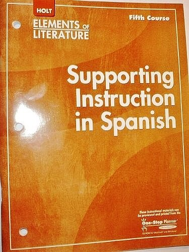 9780030790614: Supporting Instruction in Spanish (Elements of Literature, 5th Course, Grade 11)