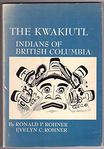 9780030790706: The Kwakiutl: Indians of British Columbia