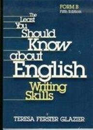 9780030790973: The Least You Should Know About English Writing Skills: Form B