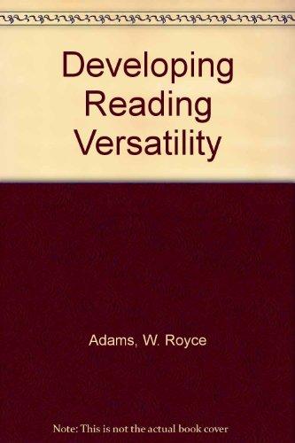 9780030790997: Developing reading versatility