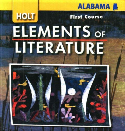 9780030791413: Holt Elements of Literature, First Course, Alabama Edition