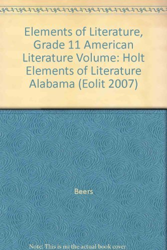 9780030791468: Elements of Literature Alabama: Holt Elements of Literature Student Edition, American Literature, Volume 2008