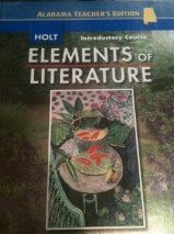 9780030791482: Holt Elements of Literature Introductory Course, Alabama Teacher's Edition