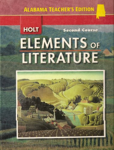 9780030791512: Elements of Literature: Second Course (Alabama Teacher's Edition)