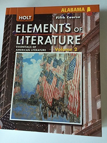 9780030791543: Elements of Literature: Essentials of American Literature Fifth Course, Volume 1 and 2 Alabama Teacher's Edition