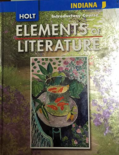 9780030791680: Elements of Literature Indiana: Elements of Literature, Student Edition Introductory Course 2008