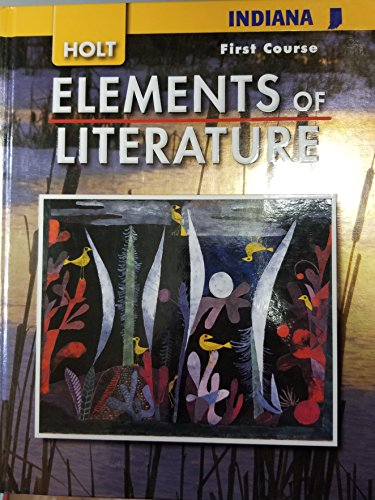 9780030791697: Elements of Literature, Grade 7 First Course: Holt Elements of Literature Indiana (Eolit 2007)
