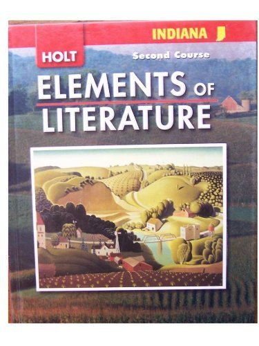 9780030791710: Elements of Literature Indiana: Elements of Literature, Student Edition Second Course 2008
