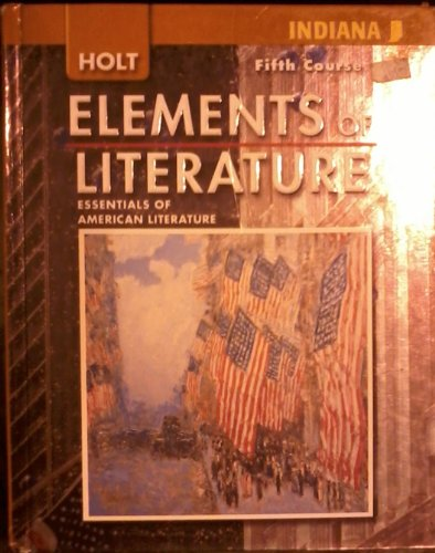 9780030791734: Elements of Literature Indiana: Elements of Literature, Student Edition Fifth Course 2008