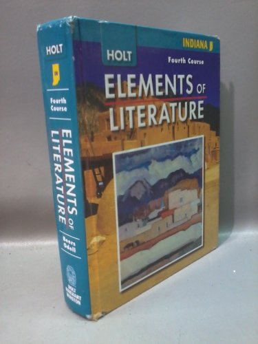 9780030791789: Elements of Literature Indiana: Elements of Literature, Student Edition Fourth Course 2008