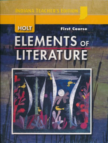 9780030791826: Holt Elements of Literature First Course Teacher's Edition (Elements of Literature, First Course Indiana Edition)