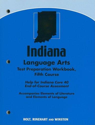 9780030791963: Elements of Literature Indiana: Language Arts Test Preparation Workbook Fifth Course