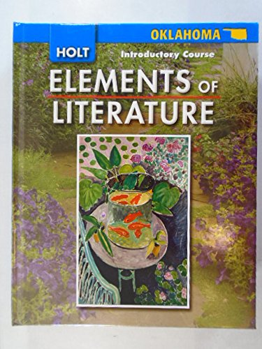 9780030791987: Elements of Literature Oklahoma: Elements of Literature, Student Edition Introductory Course 2008