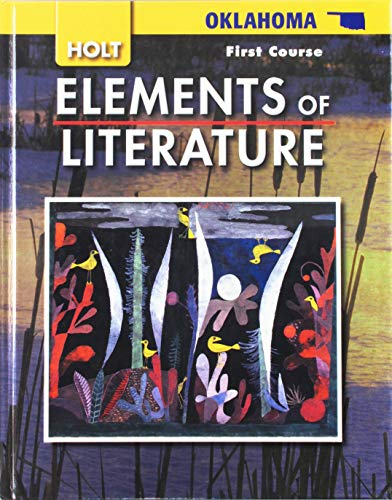 9780030791994: Elements of Literature Oklahoma: Elements of Literature, Student Edition First Course 2008