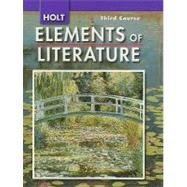 9780030792021: Elements of Literature Oklahoma: Elements of Literature, Student Edition Third Course 2008