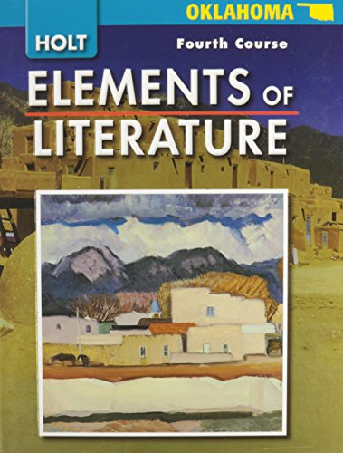 9780030792038: Elements of Literature Oklahoma: Elements of Literature, Student Edition Fourth Course 2008