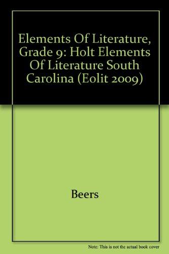 Holt Elements of Literature South Carolina: Student: HOLT, RINEHART AND