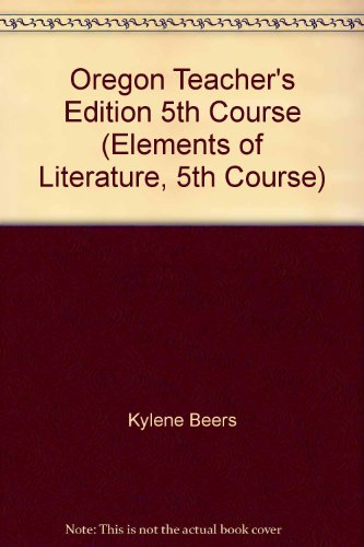 9780030792823: Oregon Teacher's Edition 5th Course (Elements of Literature, 5th Course)