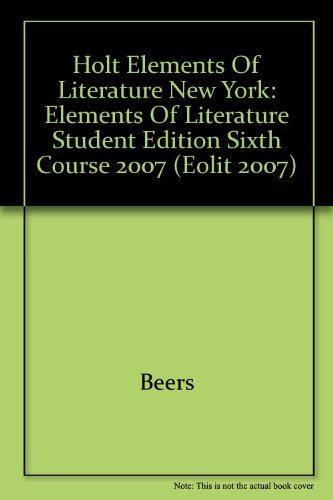 9780030793271: Elements of Literature: Elements of Literature Student Edition Sixth Course 2007