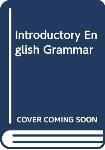 An Introductory English Grammar: Norman C. Stageberg