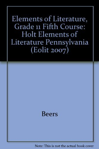 9780030793783: Elements of Literature Pennsylvania: Elements of Literature Student Edition Fifth Course 2007