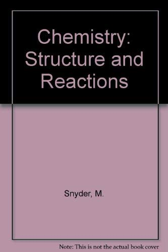9780030793806: Chemistry: Structure and Reactions